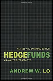 Hedge Funds An Analytical Perspective by Andrew Lo