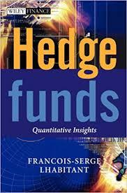 Hedge Funds Quantitative Insights by Francois-Serge Lhabitant,